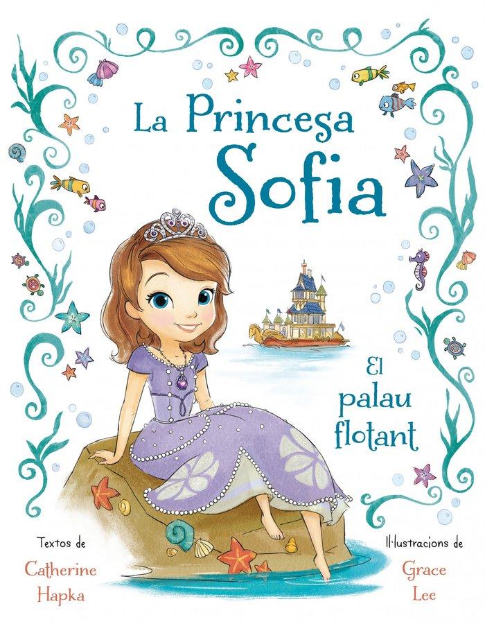Princesa sofia. el palau flotant,la