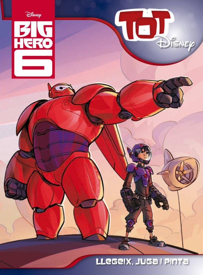 Big hero 6. tot disney
