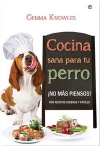 Cocina sana para tu perro