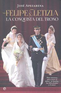 Felipe y letizia la conquista del trono