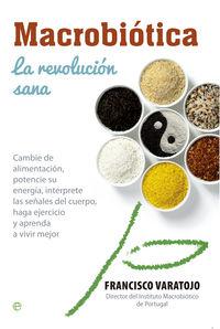 Macrobiotica la revolucion sana