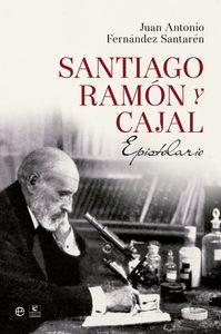 Santiago ramon y cajal epistolario
