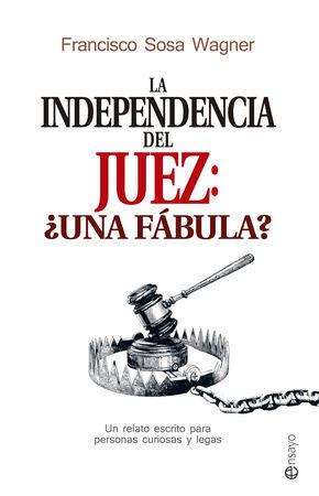 Independencia del juez una fabula,la