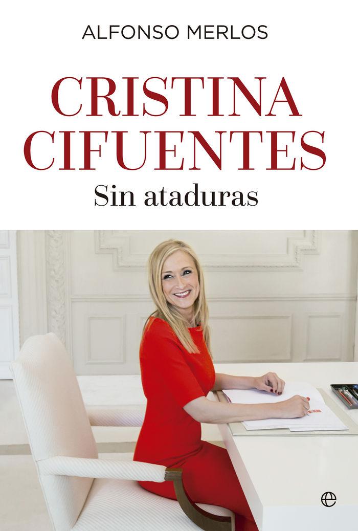 Cristina cifuentes sin ataduras