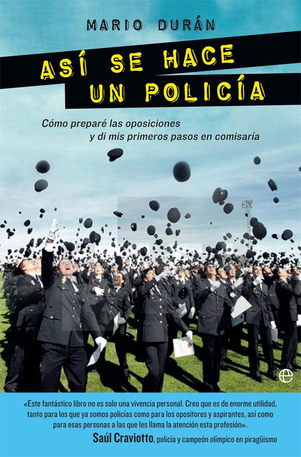 Asi se hace un policia