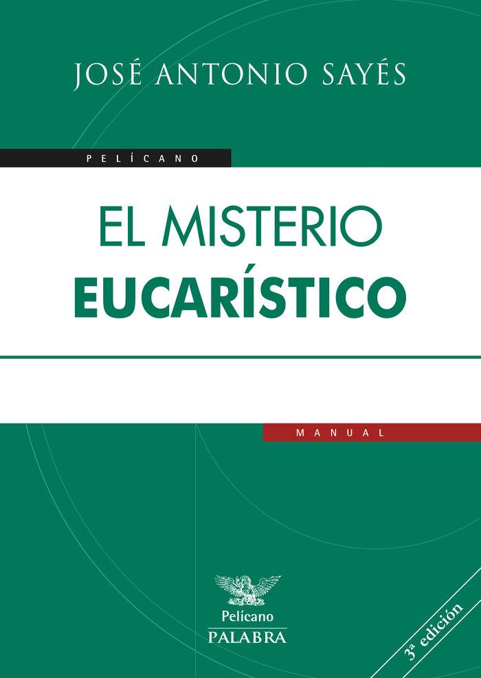 Misterio eucaristico,el