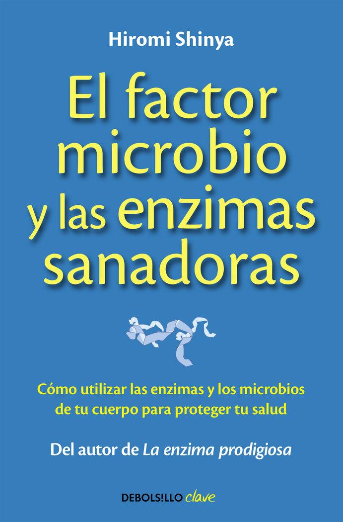 Factor microbio y las enzimas sanadoras,el