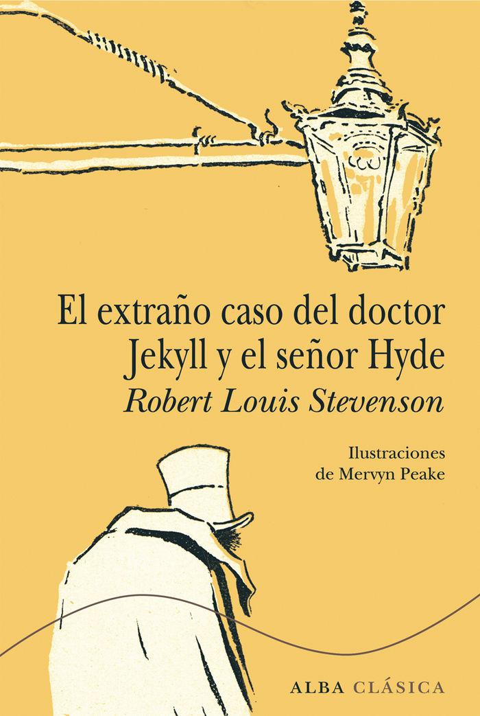 Extraño caso del doctor jekyll y el señor hyde,el