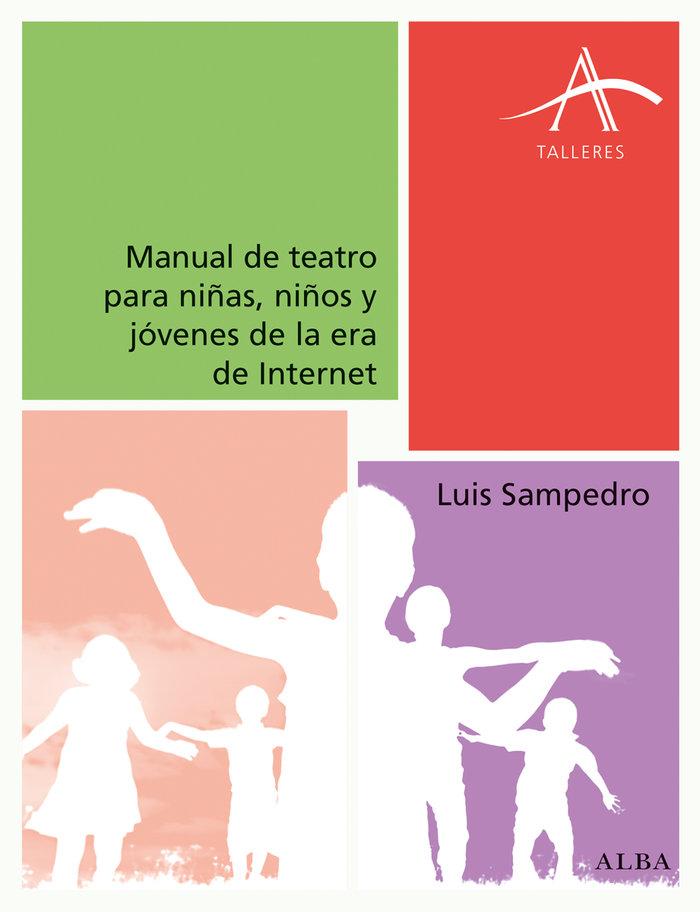 Manual de teatro para niñ@s y jovenes de la era de internet
