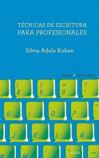 Tecnicas de escritura para profesionales
