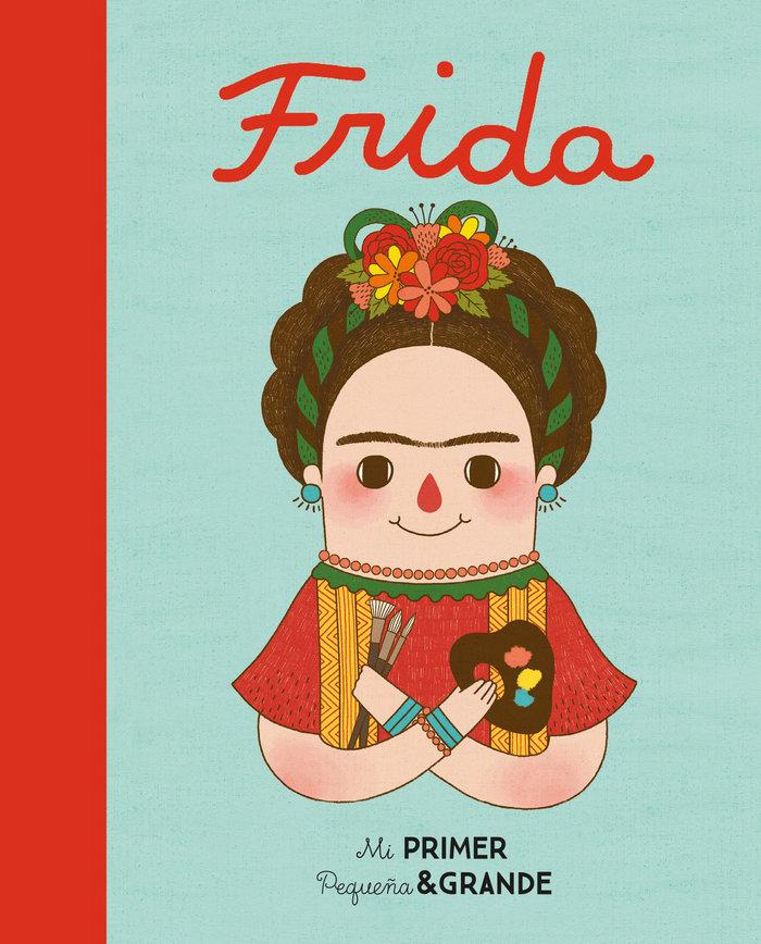 Frida mi primer pequeña y grande