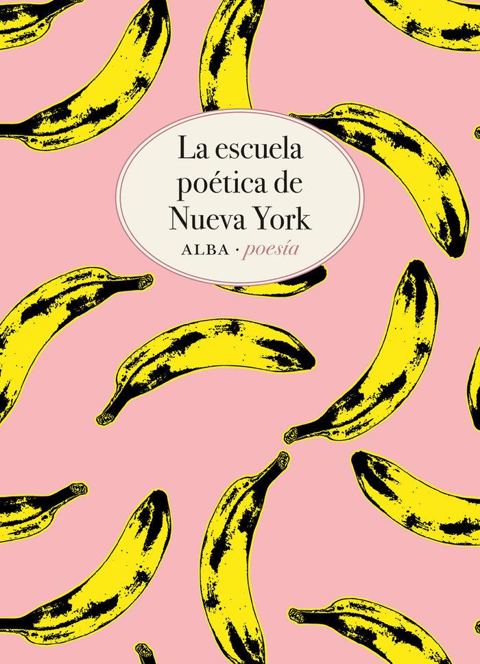 Escuela poetica de nueva york,la