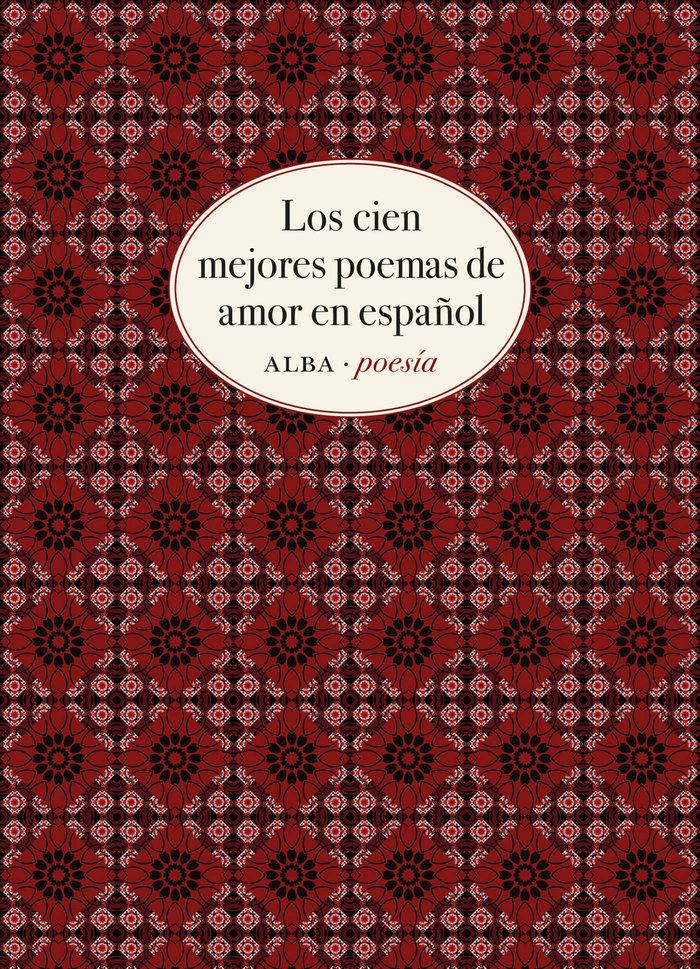 Cien mejores poemas de amor en español,el