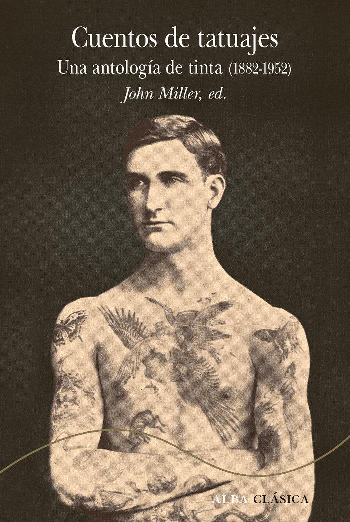 Cuentos de tatuajes una antologia de tinta 1882-1952