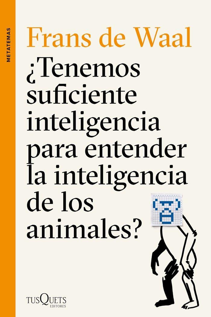 Tenemos suficiente inteligencia para entender la inteligenc