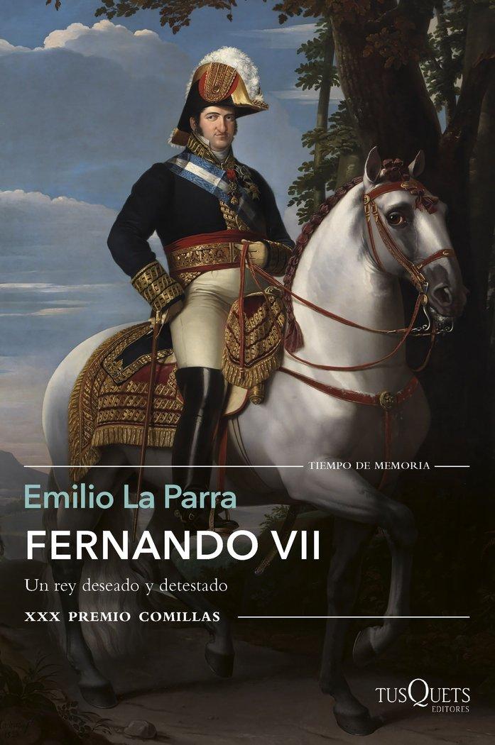 Fernando vii (premio comillas 2018)