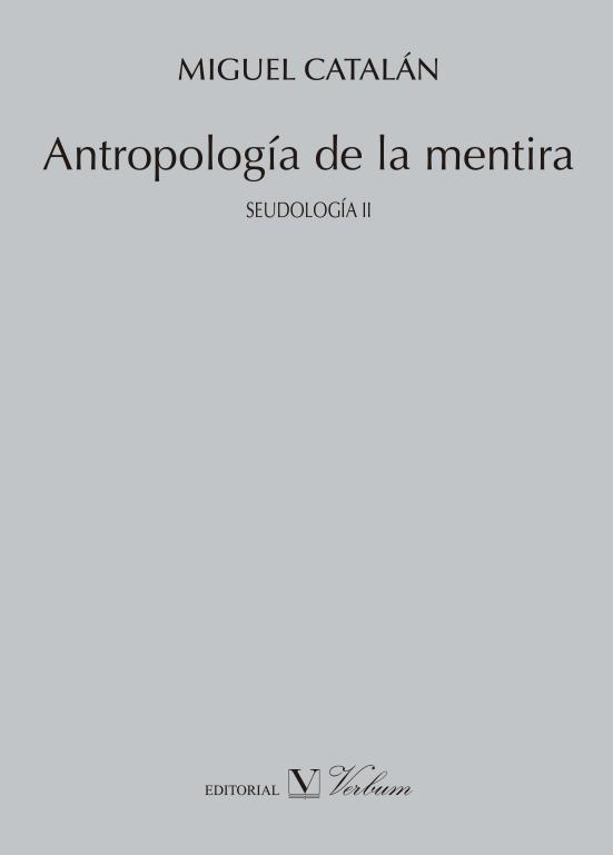 Antropologia de la mentira