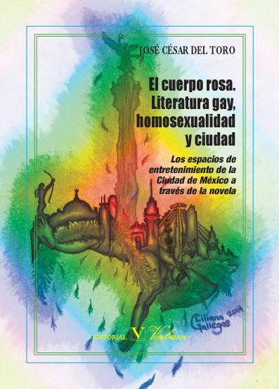 Cuerpo rosa. literatura gay, homosexualidad y ciudad,el