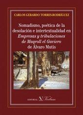 Nomadismo, poetica de la desolacion e intertextualidad en em