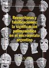 Reescrituras y falsificaciones: la significacion palimpsesti