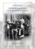Censura de prensa en la revolucion cubana