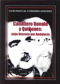 Caballero bonald y quiñones: viaje literario por andalucia