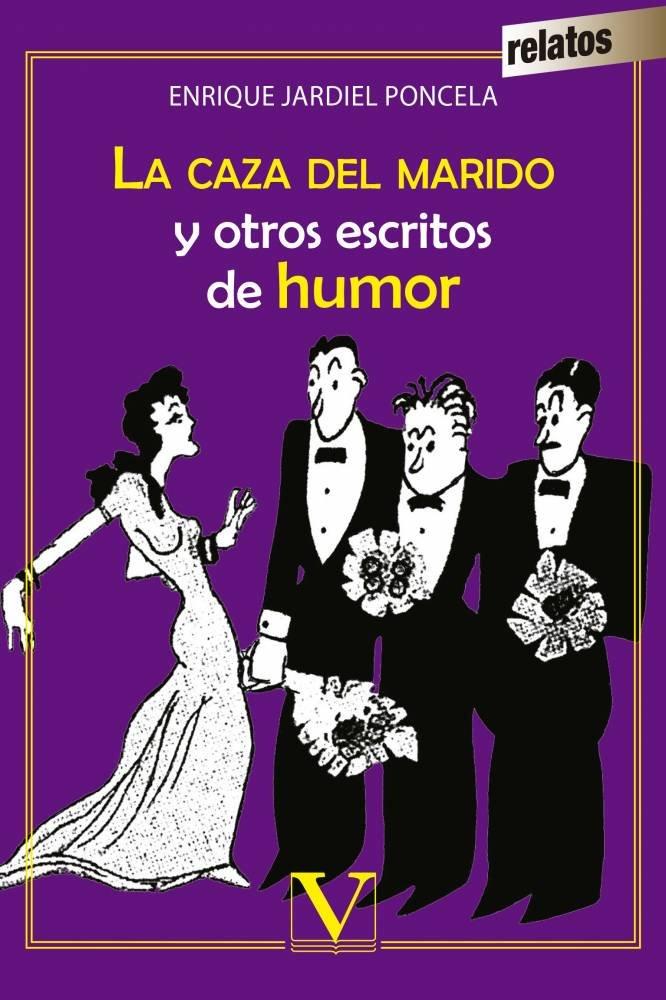 Caza del marido y otros escritos de humor,la
