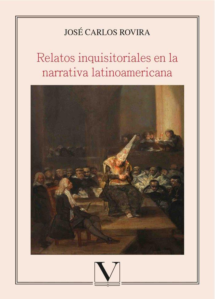 Relatos inquisitoriales en la narrativa latinoamericana