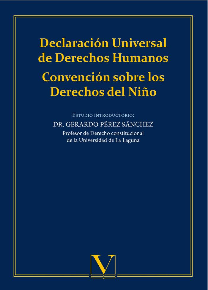 Declaracion universal de derechos humanos. convencion sobre