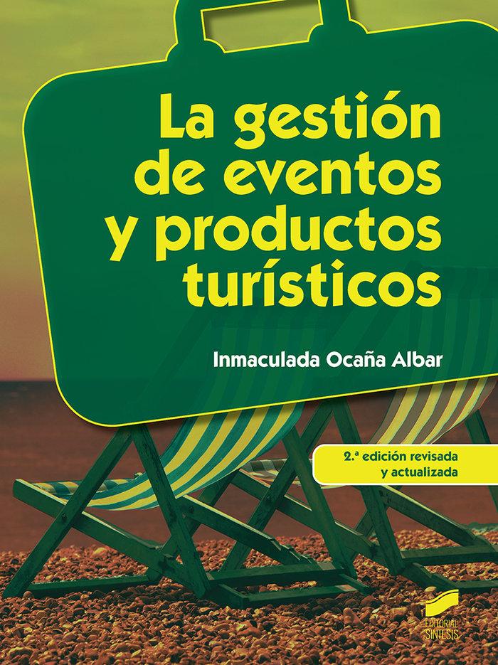 La gestion de eventos y productos turisticos   hosteleria y
