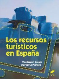Recursos turisticos en espaÑa,los