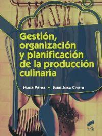 Gestion,organizacion y planificacion produccion culinaria