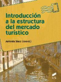 Introduccion a la estructura del mercado turistico