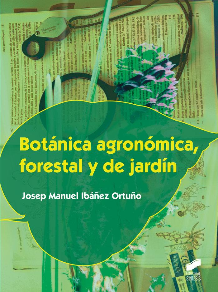 Botanica agronomica forestal y de jardin