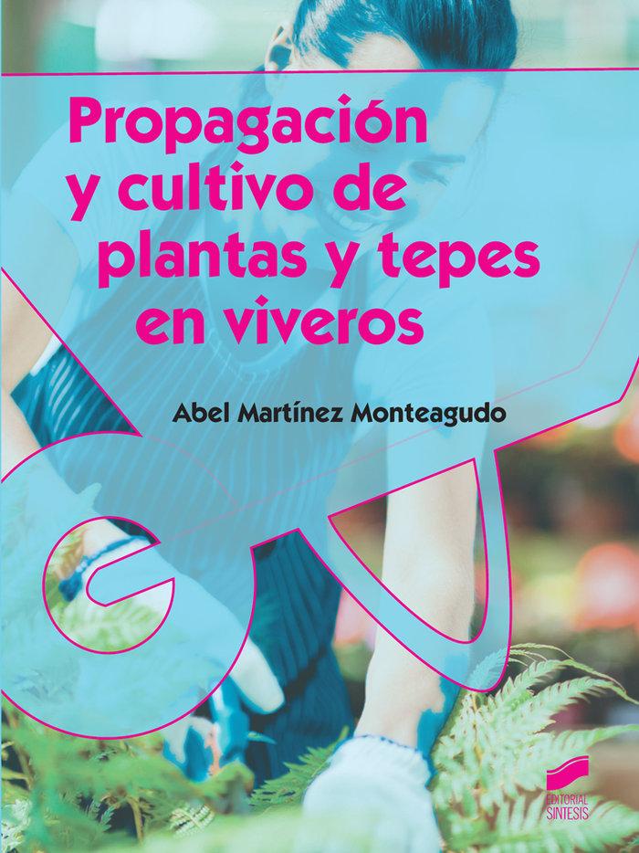 Propagación de cultivo de plantas y tepes en viveros