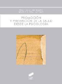 Promocion y prevencion de la salud desde la psicologia