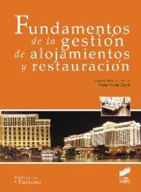 Fundamentos de la gestion de alojamientos y restauracion
