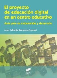 Proyecto de educacion digital en un centro educativo, el
