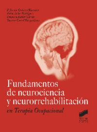 Fundamentos de neurociencia y neurorrehabilitacion