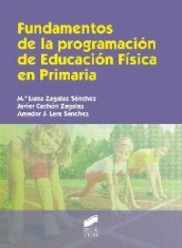 Fundamentos de la programacion de educacion fisica en primar