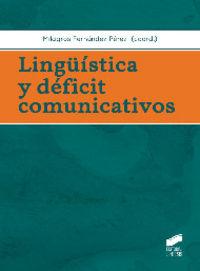 LingÜistica y deficit comunicativos
