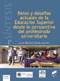 Retos y desafios actuales de la educacion superior desde la