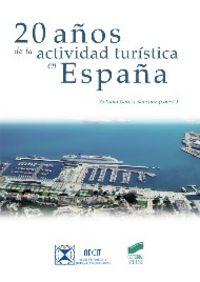 20 años de la actividad turistica en españa