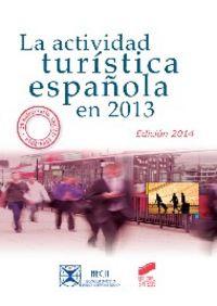 Actividad turistica española en 2013, la