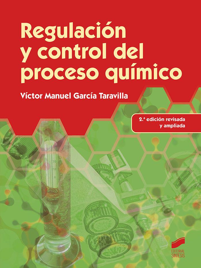 Regulacion y control del proceso quimico