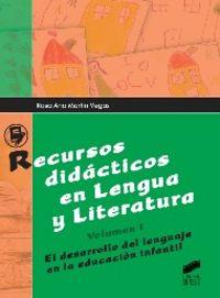 Recursos didacticos en lengua y literatura. volumen i