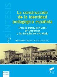 Construccion de la identidad pedagogica española, la