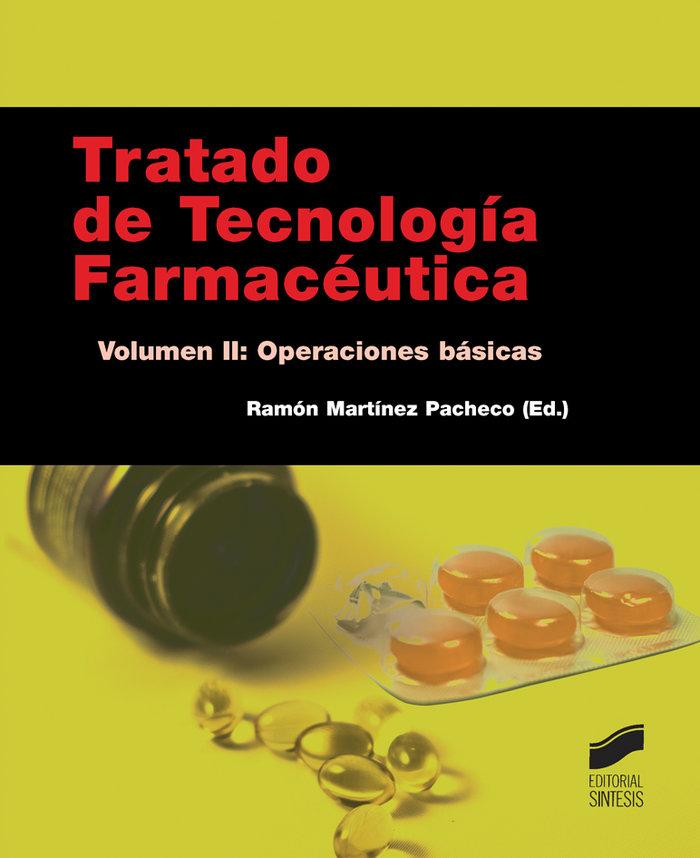 Tratado de tecnologia farmaceutica vol ii operaciones basic