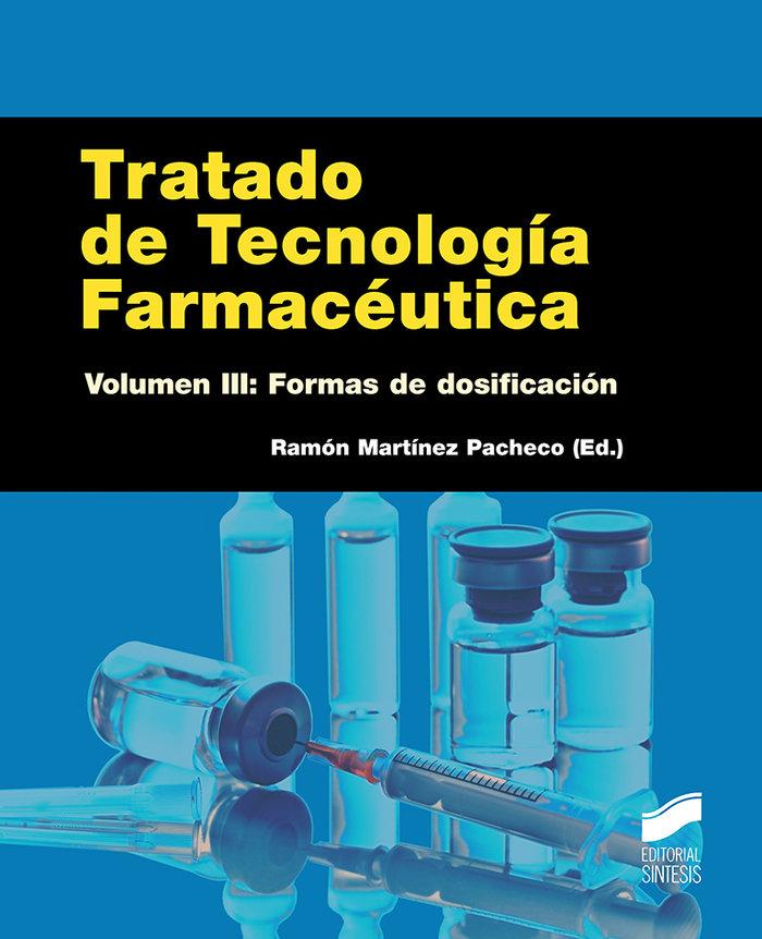 Tratado de tecnologia farmaceutica. volumen 3