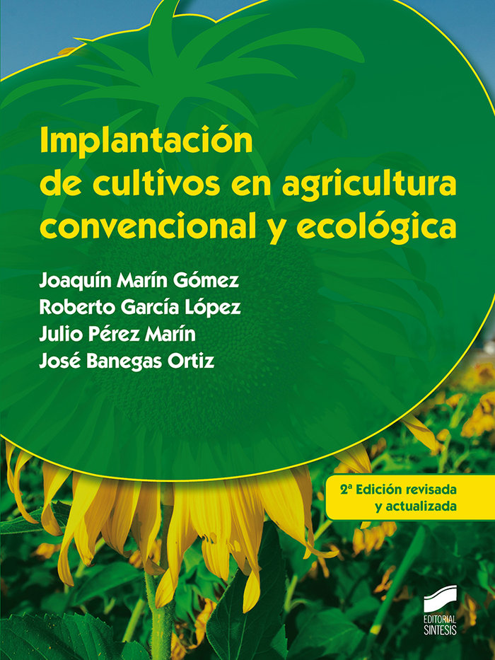 Implantacion de cultivos en agricultura convencional y ecol